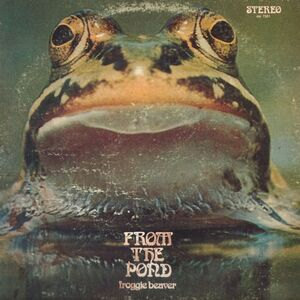 Froggie Beaver - From The Pond LP