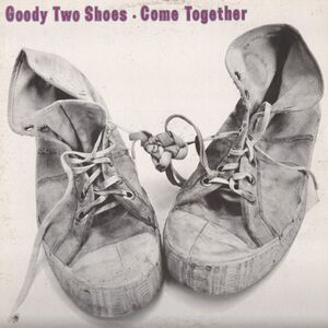 Goody Two Shoes - Come Together LP