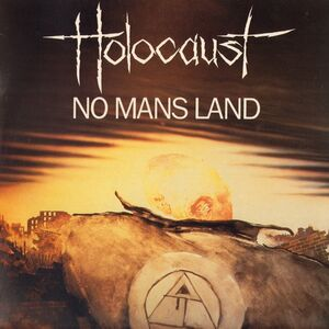 Holocaust - No Man's Land LP