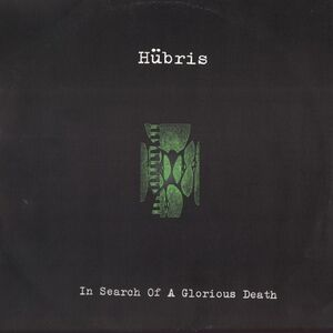 Hubris - In Search Of Glorious Death LP