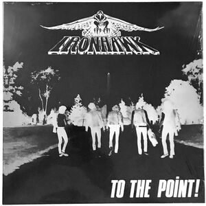 Ironhawk - To The Point! LP