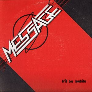 Message - It'll Be Awhile LP