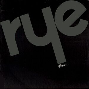Rye - The Beginning LP