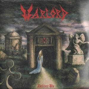 Warlord - Deliver Us 3-LP