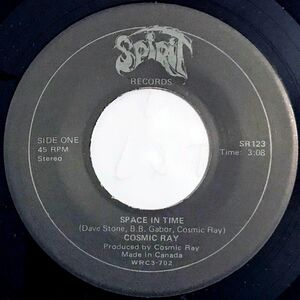Cosmic Ray - Space In Time / Hungry People 7-Inch label