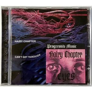 Hairy Chapter - Can't Get Through / Eyes CD CMP 603-2