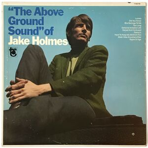 Jake Holmes - The Above Ground Sound Of LP