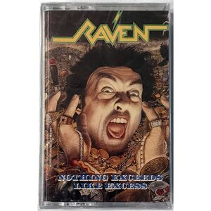 Raven - Nothing Exceeds Like Excess Cassette