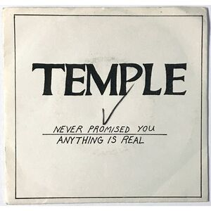 Temple - Never Promised You / Anything Is Real 7-Inch