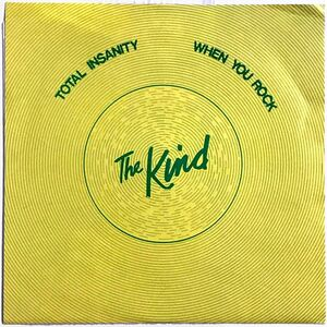 The Kind - Total Insanity 7-Inch