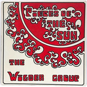 The Wilder Group - Pieces Of The Sun LP
