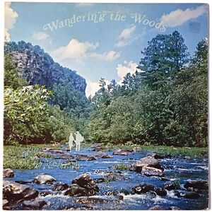 Mark And Bonnie Branciaroli - Wandering In The Woods LP