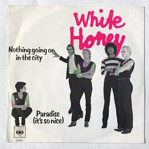 White Honey - Nothing Going On In The City 7-Inch CBS 8046