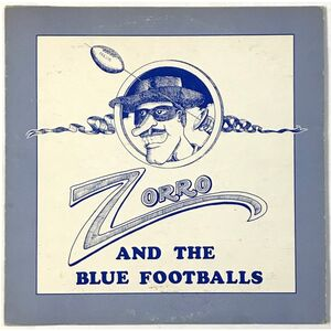 Zorro And The Blue Footballs - Zorro And The Blue Footballs LP NR10272