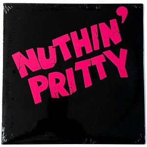 Nuthin' Pritty - Nuthin' Pritty LP NP-86-1