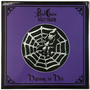 Paul Chain Violet Theatre - Highway To Hell LP HRR 149