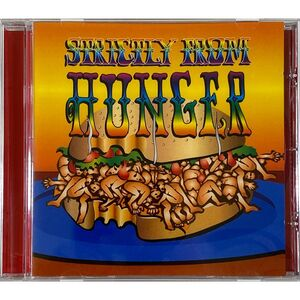 Hunger - Strictly From Hunger / The Lost Album CD AK 045