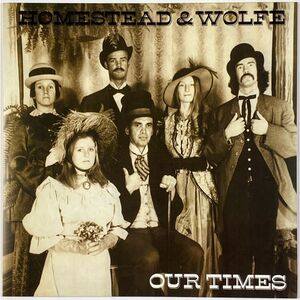 Homestead & Wolfe - Our Times LP ARLP 70-16F