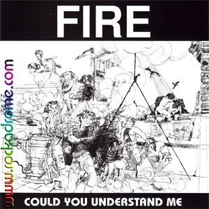 Fire - Could You Understand Me CD