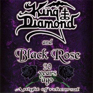 King Diamond and Black Rose - 20 Years Ago A Night of Rehearsal CD