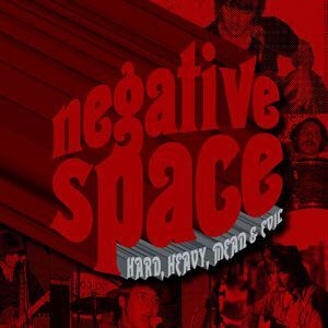 Negative Space - Hard, Heavy, Mean & Evil CD