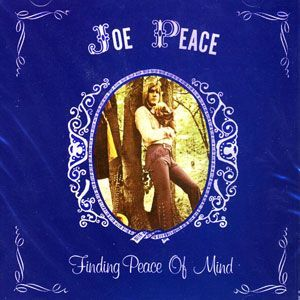 Peace, Joe - Finding Peace of Mind CD WIS 1005