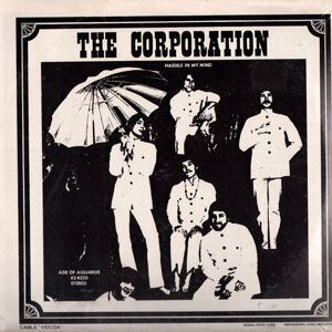 Corporation, The - Hassles in My Mind LP KS4250