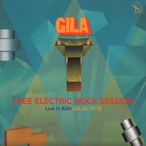 Gila - Live in Koln 1972 LP