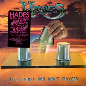 Hades - If At First You Don't Succeed LP 72332