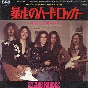 Scorpions - He's A Woman - She's A Man (7 inch) SS-3124