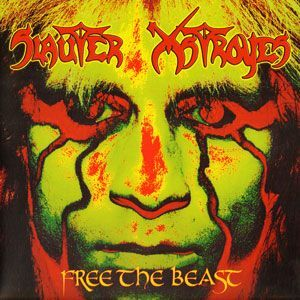 Slauter Xstroyes - Free the Beast 2-LP