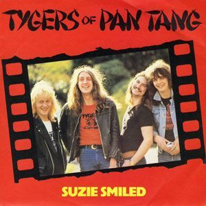 Tygers of Pan Tang - Suzie Smiled / Tush (7 inch) MCA634