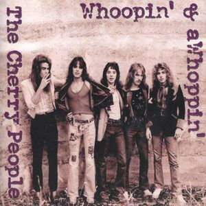 Cherry People, The - Whoopin' & a Whoppin' CD SJPCD368