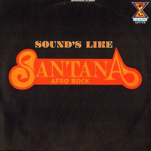 Sounds Like Santana - Afro Rock LP LPT-114