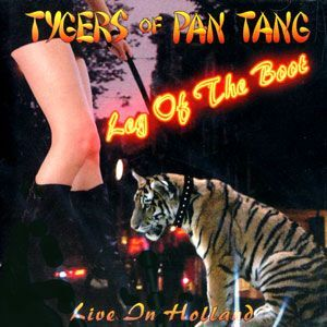Tygers of Pan Tang - Leg of the Boot CD