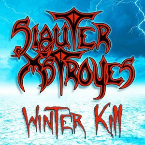 Slauter Xstroyes - Winter Kill CD ROCK019-F-2
