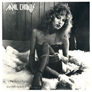 Anvil Chorus - Blondes in Black 7-Inch 45rpm