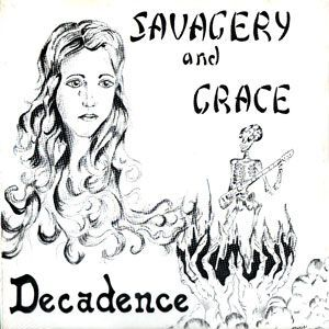 Decadence - Savagery and Grace LP (+single) DSLP8001