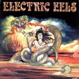 Electric Eels - Electric Eels LP EE LP