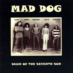 Mad Dog - Dawn of the Seventh Sun CD RD CD 5
