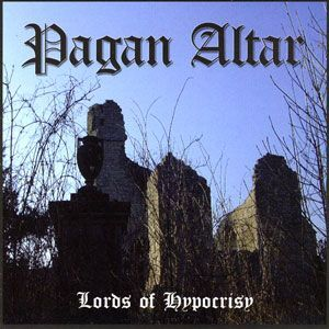 Pagan Altar - Lords of Hypocrisy CD