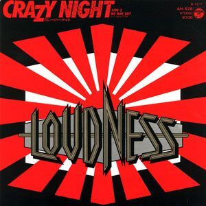 Loudness - Crazy Night / No Way Out 7inch AH-528