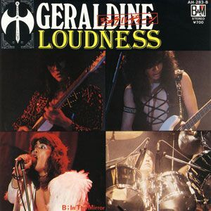 Loudness - Geraldine / In the Mirror 7inch AH-283