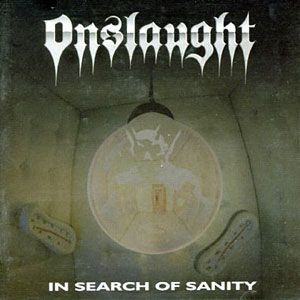 Onslaught - In Search of Sanity CD CDL316