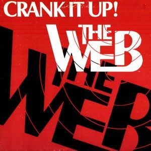 Web, The - Crank It Up! LP WW1007