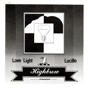 Highbrow - Love Light / Lucille 7inch SOS 1002