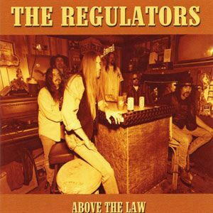 The Regulators - Above the Law CD