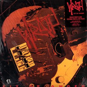 Wrath - Fit of Anger LP