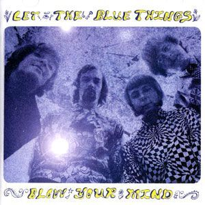 Blue Things, The - Blow Your Mind 2CD CICD-1966