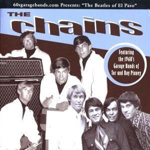 Chains, The - The Beatles of El Paso CD